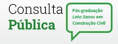 Estudo de demanda para um novo curso a ser ofertado, a Pós-graduação Lato Sensu em Construção Civil.
