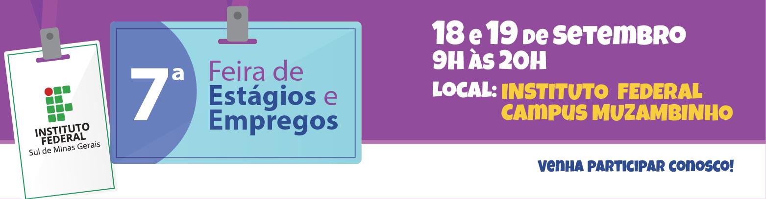 7ª Feira de estágios e Empregos acontecerá no Campus Muzambinho.