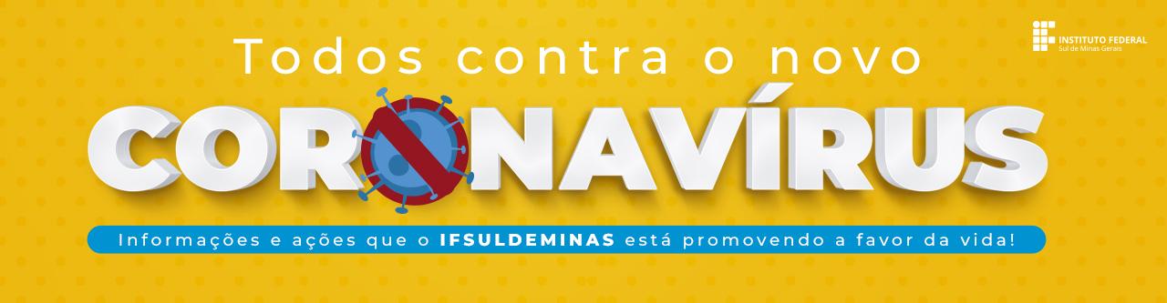 Informações e ações que o IFSULDEMINAS está promovendo a favor da vida!